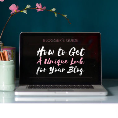 Blogger's Guide: How to Get A Unique Look for Your Blog – The Easy Way
